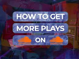 Best ways to get more plays and followers on SoundCloud