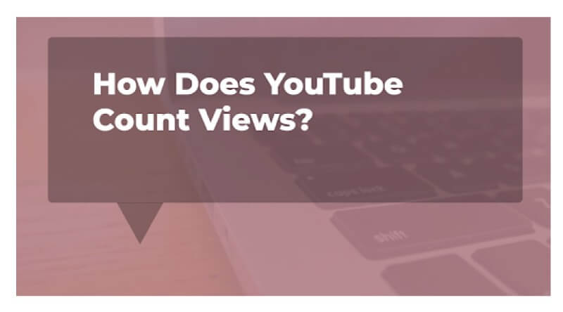 How-does-Youtube-count-views