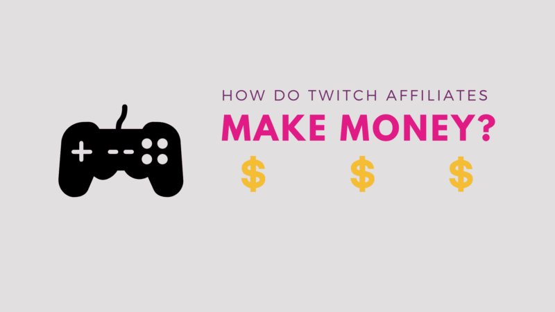How-to-Make-Money-with-Twitch-Affiliate