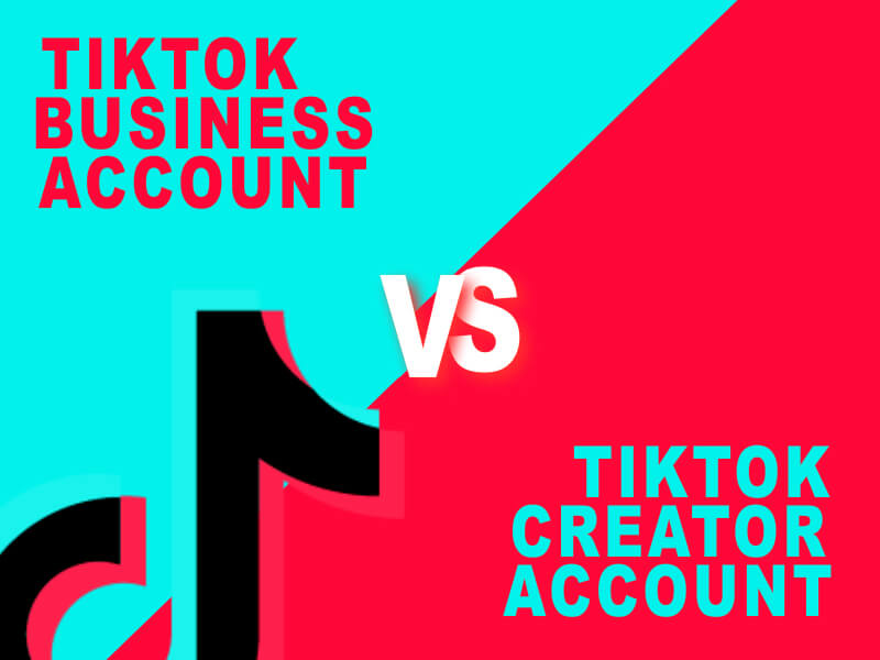 tiktok business account vs tiktok creator account
