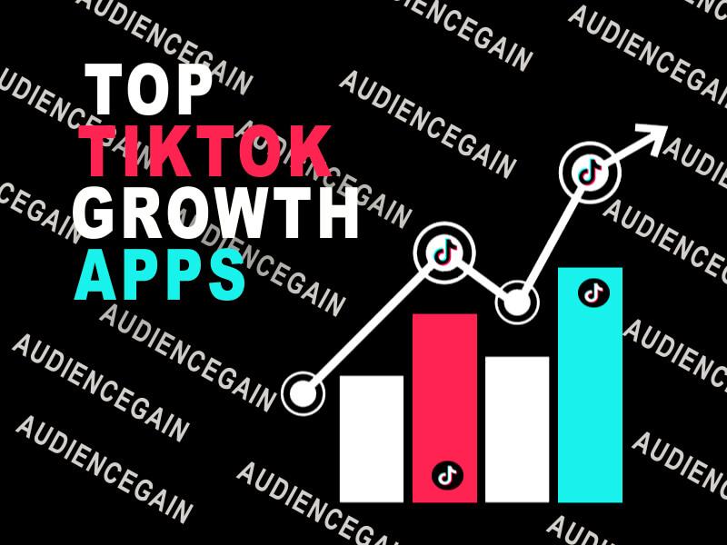 top tiktok growth apps